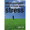 Book : What Everyone Ought To Know About Stress